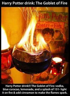 Goblet of Fire Drink!