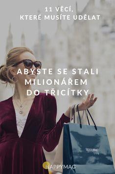Jak se stát milionářem do třicítky? Každý je svého štěstí strůjce. Úspěch a štěstí si musíte zasloužit. Přečtěte si 11 tipů od mladých milionářů, jak na to. #milionar #spokojenyzivot #uspech