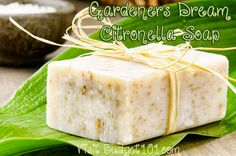 Gardeners Dream Citronella Soap- wonderful for all outdoor enthusiasts that love the natural smell of fresh plants, but prefer to avoid nasty biting insects