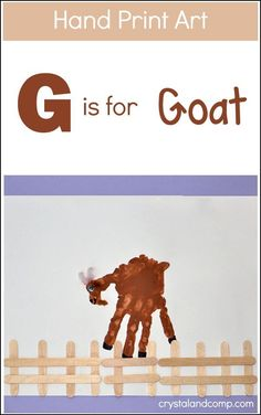 Print Art: G is for Goat G is for Goat - make a handprint goat. Don't forget to check out the rest of the handprint alphabet!G is for Goat - make a handprint goat. Don't forget to check out the rest of the handprint alphabet! Preschool Projects, Daycare Crafts, Classroom Crafts, Preschool Crafts, Letter G Crafts, Alphabet Crafts, Letter Art, Toddler Art, Toddler Crafts