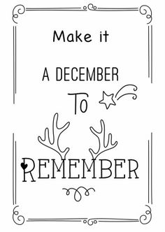 Make it a december to remember! Zwart witte Kerstkaart met mooie boodschap.