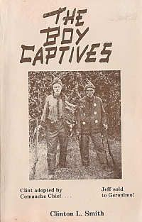 The Boy Captives - True story of two boys kidnapped and raised by Comanche and Apache Indians.