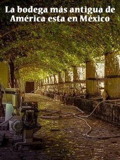 Casa Madero, Parras de la Fuente. La bodega más antigua de América esta en México