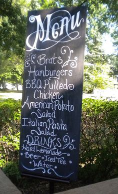 chalkboard menu - easy to read and easily changed, yet maintains a classic country feel