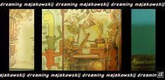 """Notte #9 – 09/05/2014 – """"dreaming majakowskij"""" Veronica Netti"""