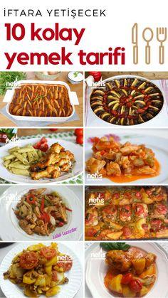 İftara Yetişecek Kolay Yemek Tarifleri - Tamamı denenmiş ve evde bulunan malzemelerle hazırlanmış pratik tarifler
