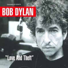 Bob Dylan Love and Theft – Knick Knack Records