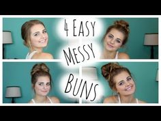 NO HEAT HAIRSTYLES: 4 Easy Messy Buns!  HauteBrilliance - My favourite one is the second one