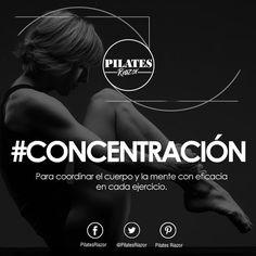 Principios fundamentales de Pilates.  Concentración:  Para coordinar el cuerpo y la mente con eficacia en cada ejercicio.   #PilatesRiazor #Coruña #Cuerpo #Mente #Principiosfundamentalesdelpilates #Concentración