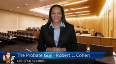 http://www.theprobateguy.com/ (714) 522-8880 The Probate Guy - Robert L. Cohen reviews - California Probate Attorney committed to helping you move through this difficult and confusing time with ease ending with the most money possible. 'I take care of EVERYTHING for you, so you don't have to!'