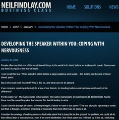 Developing The Speaker Within You: Coping With Nervousness.  The secrets revealed here...