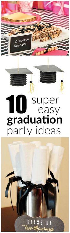 10 Easy (super easy!) Graduation Party Ideas