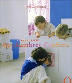 Le Grand Livre des chambres d'enfants - Joanna Copestick