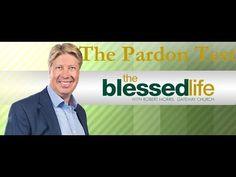Robert Morris Update September 2017 The Pardon Test Dream to Destiny TBN Destiny, September, Youtube, Forgiveness, Youtubers