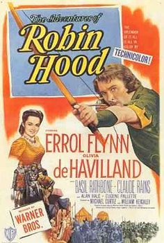 5/15/14  8:13a  Warner Bros. ''The Adventures of Robin Hood''   Errol Flynn  Olivia de Havilland  1938 Poster