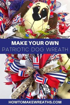 Making your own dog wreaths can be tricky, but with this tutorial it's easy! This patriotic dog wreath is full of deco mesh and ribbon. The wreath is big, adorable, and perfect for front door decor. Click through to find out how you can make one too! This do-it-yourself project will give your home the star spangled look without spending a lot on decorations or doing all the work yourself. Plus if you have any leftover supplies from other projects they are great in this project as well! Make Your Own Wreath, How To Make Wreaths, Patriotic Wreath, 4th Of July Wreath, Dog Wreath, Star Spangled, Do It Yourself Projects, Front Door Decor, Damon