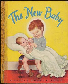 Little Golden Book The New Baby by Eloise Wilkin. I loved this book when I was young!