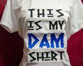 "Camp Half-Blood Shirt, Woman's Adult T-Shirt, ""This is my Dam Shirt"" Percy Jackson Hoover Dam/Titan's Curse Inspired Shirt"
