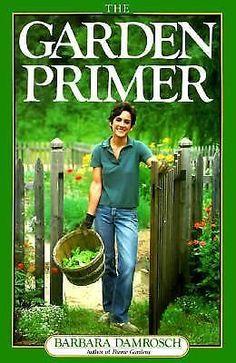 The Garden Primer by Barbara Damrosch (1988, Paperback) in Books, Cookbooks | eBay
