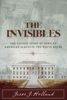 BOOK: Holland on the Slaves in the White House #ADPhD