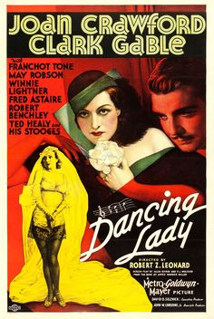 Dancing Lady, 1933. Joan Crawford Classic Movie Posters, Classic Films, Film Posters, Old Movies, Vintage Movies, Great Movies, Hooray For Hollywood, Fred Astaire, Clark Gable