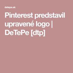 Pinterest predstavil upravené logo | DeTePe [dtp]