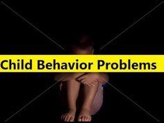 Child Behavior Problems - Behavior Problems in Children