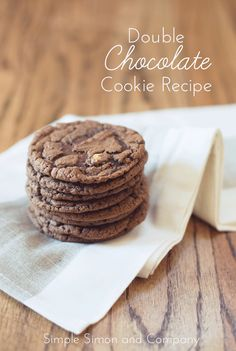 Double chocolate chip cookie recipe. Yum!!! Simple Simon and Company
