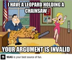 Best Weapon ever. American Dad.