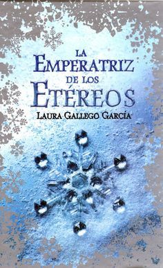 La emperatriz de los Etéreos. Laura Gallego