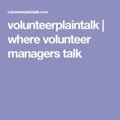 volunteerplaintalk | where volunteer managers talk