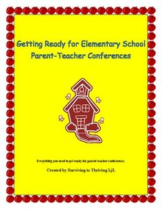 Elementary Parent Teacher Conference Packet - Everything You NeedComplete Guide to preparing for elementary school Parent-Teacher Conferences. Packet includes everything you need to get ready for conferences and to guide the actual conference.Great resource for new teachers or educators who want their parent-teacher conferences to be more enjoyable and more productive.