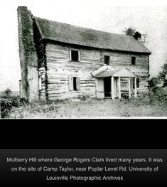 Mulberry Hill University Of Louisville, Louisville Kentucky, Abandoned Homes, Abandoned Places, Log Houses, Virginia Homes, My Old Kentucky Home, Bacchus, Home Pictures