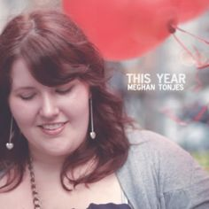 This Year [CD] by Meghan Tonjes & Wonderly