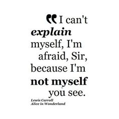 Lewis Carroll Alice in Wonderland Quote found on Polyvore