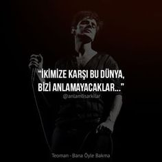 Offf be yıkılsın dünya Music Lyrics, Music Quotes, Best Quotes, Love Quotes, Special Words, My Philosophy, My Destiny, Songs To Sing, Me Me Me Song