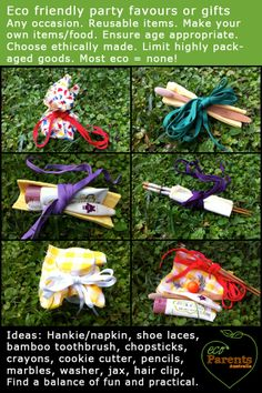 Aim for practical and reusable items in your party favour bags.