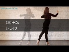 Ochos level 2 - Mini Practice (52) - YouTube