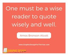 Enough ‪#‎Graphics‬ for the Entire ‪#‎Year‬! 520! No more ‪#‎Social‬ ‪#‎Media‬ ‪#‎Anxiety‬ ! We can help you be a social media guru! Fast! One must be a wise reader to quote wisely and well. -Amos Bronson Alcott - www.GraphicDesignfortheYear.com