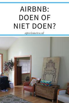 Een accommodatie boeken via Airbnb, moet je dat nou wel doen? In deze blog vertel ik je over mijn ervaringen met dit platform.