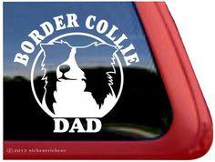 Border Collie Dad ~ Border Collie Dog Vinyl Window Decal Window Decal Sticker  #Border #Collie #Decal #Sticker #Vinyl #Window From BorderCollies.xyz. Click through for more!