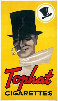 "livingnowisliving: "" modernizor saved to vintagology cigarettes Tophat - 1920 - "" Vintage Advertising Posters, Vintage Advertisements, Vintage Posters, Pub Vintage, Vintage Travel, Devin Art, Coffee And Cigarettes, Pin Up, Poster"