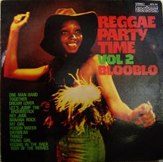 Reggae party time vol 2 Blooblo | Flickr - Photo Sharing!
