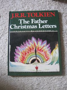 A rare 1st edition of 'The Father Christmas Letters' in hard cover edition.
