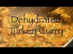 Dehydrated Turkey Curry and Rice.  Turn those leftovers onto tasty light...