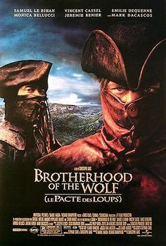 Brotherhood of the Wolf (2001).  An exhausting, excruciating mish-mash of genres--horror, action, martial arts, mystery, political thriller--that chases more rabbits than a hound dog.  Blasted thing make up its mind what it's really about.