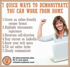 Whether you are a virtual veteran or a #telecommute tenderfoot, when applying to a #workathome job you need to quickly demonstrate you have the ability to support an alternative employment arrangement.