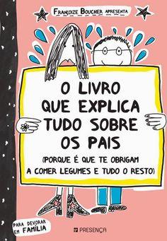 Livros Junior e Juvenil: Passatempo: O Livro que Explica Tudo Sobre os Pais...
