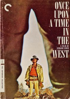"""Criterion Cover for Sergio Leone's """"Once upon a time in the west"""""""