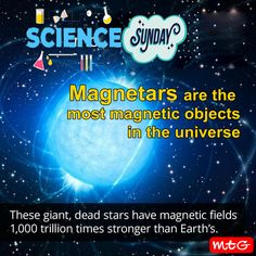 """It's time for Science Sunday!!! Do you know about """"Magnetars"""". Go through the post. #Magnetars #ScienceSunday #MagneticObjects #Universe #Earth Entrance Exam, Magnetic Field, Science News, Mtg, Textbook, Did You Know, Good Books, Magnets, Universe"""